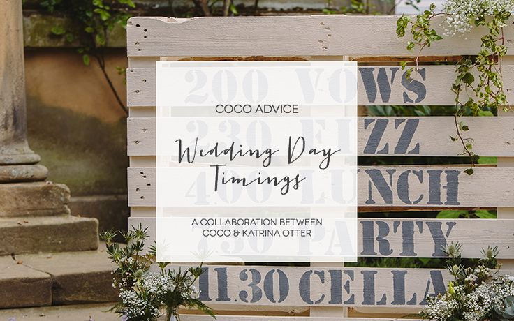 A Guide to Wedding Day Timings Katrina Otter Wedding Planner